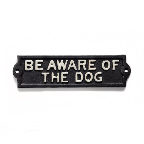 Iron Sign - Be Aware of Dog | The Old Tin Shed