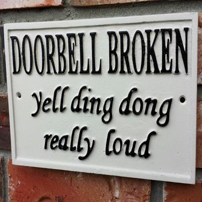 Sign - Doorbell Broken