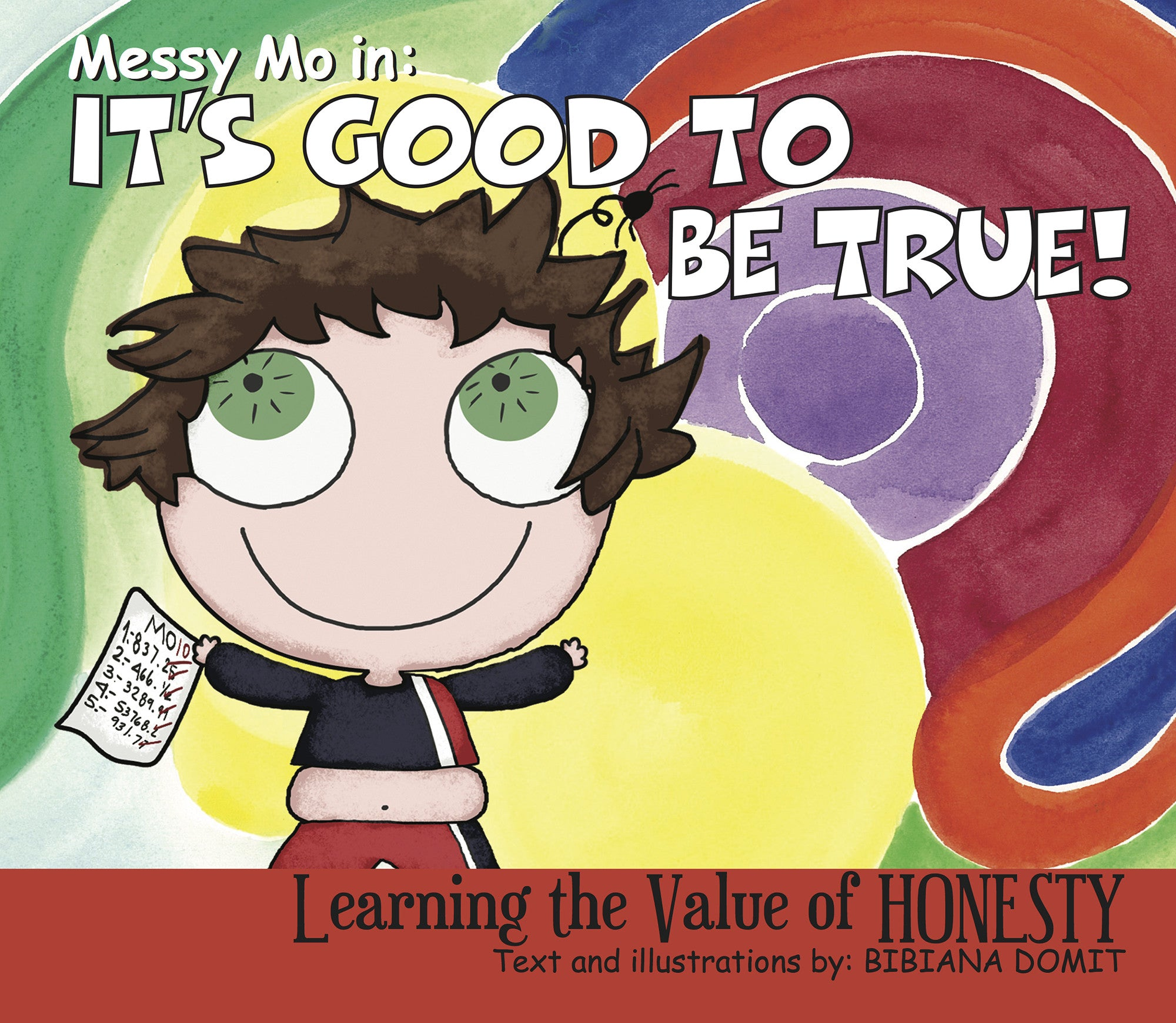 Children's Books about Honesty| Messy Mo in: It's Good to be True