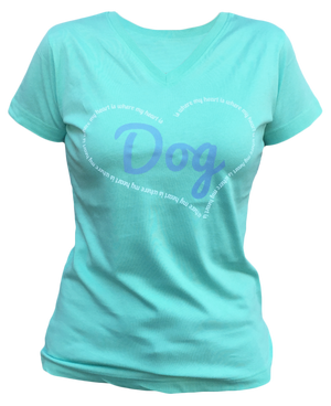 Dog is Where My Heart Is Tee T-Shirts