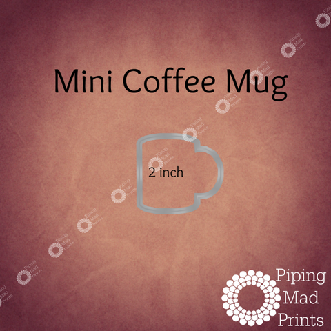 Mini Coffee Mug 3D Printed Cookie Cutter - 2 inch - Piping Mad Prints - Green Bros Collective