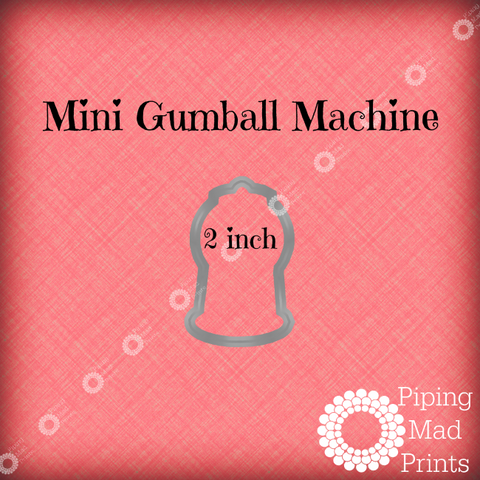 Mini Gumball Machine 3D Printed Cookie Cutter - 2 inch - Piping Mad Prints - Green Bros Collective