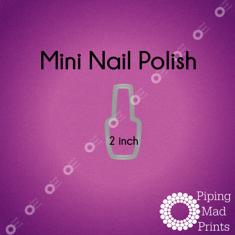 Mini Nail Polish 3D Printed Cookie Cutter - 2 inch - Piping Mad Prints - Green Bros Collective
