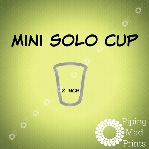 Mini Solo Cup 3D Printed Cookie Cutter - 2 inch - Piping Mad Prints - Green Bros Collective