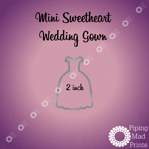 Mini Sweetheart Wedding Gown 3D Printed Cookie Cutter - 2 inch - Piping Mad Prints - Green Bros Collective