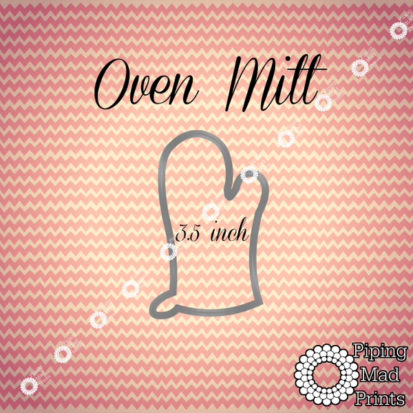 Oven Mitt 3D Printed Cookie Cutter - 3.5 inch - Piping Mad Prints - Green Bros Collective