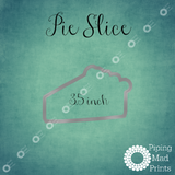 Pie Slice 3D Printed Cookie Cutter - 3.5 inch - Piping Mad Prints - Green Bros Collective