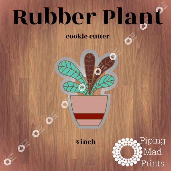 Rubber Plant 3D Printed Cookie Cutter - 3 inch