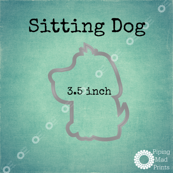 Sitting Dog 3D Printed Cookie Cutter - 3.5 inch - Piping Mad Prints - Green Bros Collective
