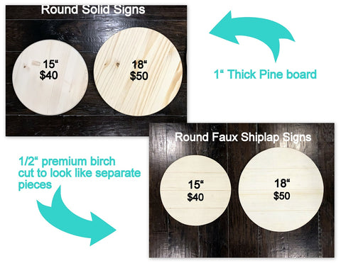 Round Signs Solid or Shiplap