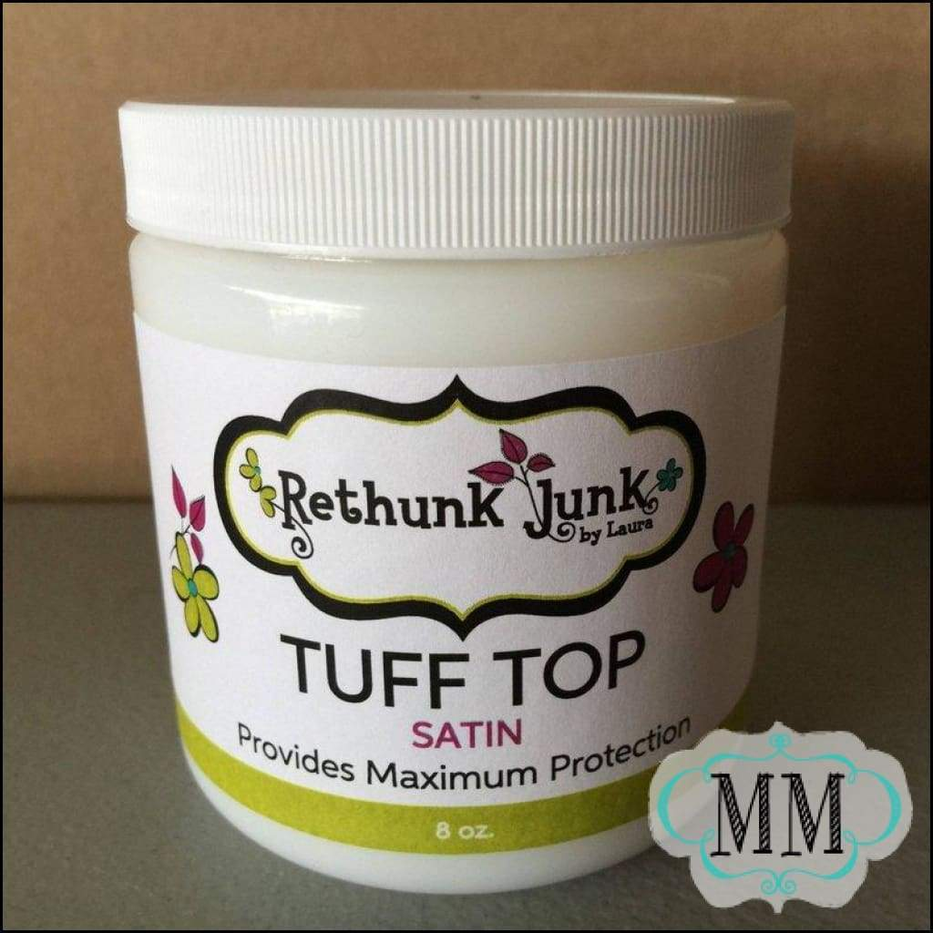 Retail - 8oz Tuff Top Satin - Rethunk Junk by Laura - DIY