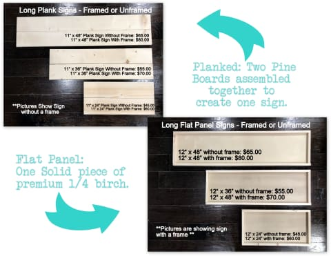 Long sign sizes planked or flat panel