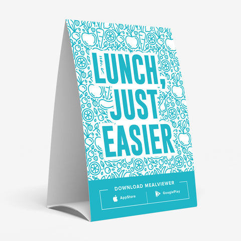 """Lunch, Just Easier"" Table Tent - 20 pack"