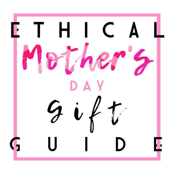 Ethical gifts for every mom!