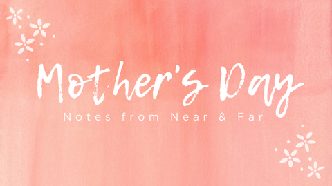 Mother's Day Notes