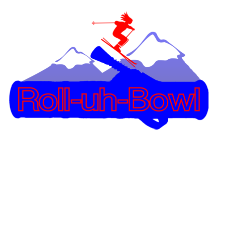 Roll-Uh-Bowl