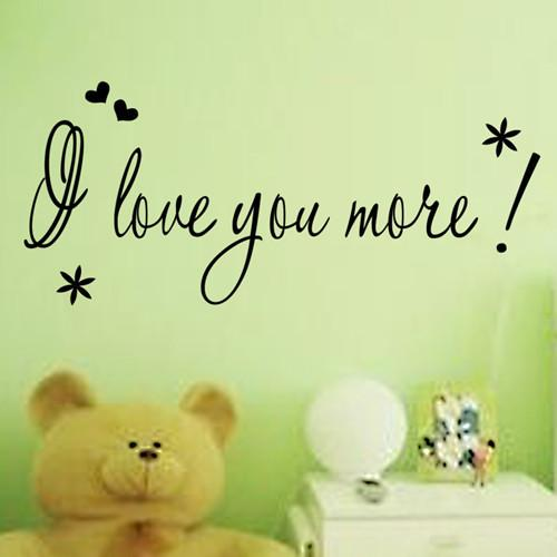 I Love You More Quote  Wall Sticker