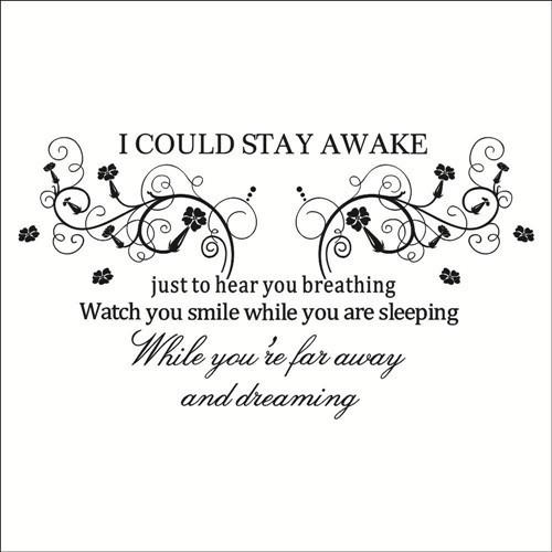 I Could Stay Awake Wall Sticker