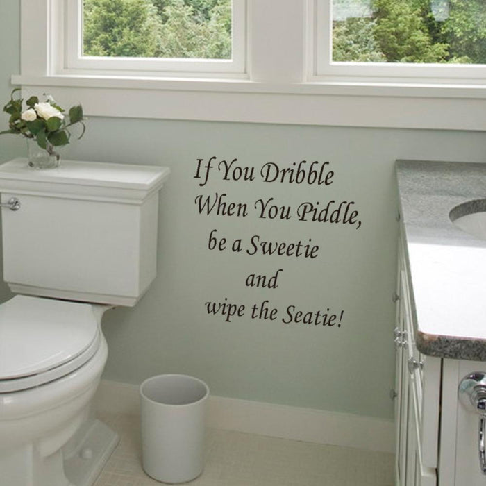 If You Dribble Wall Sticker