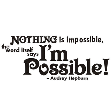 Nothing is Impossible Wall Stickers