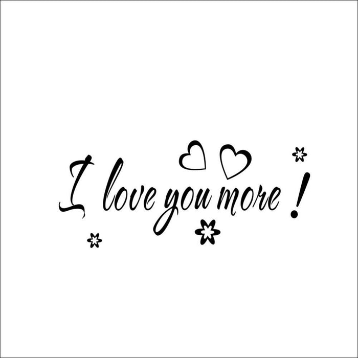 I Love You More Wall Stickers