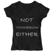 Womens Premium NOT TODAY SATAN Fitted T-Shirt