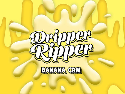 Dripper Ripper Banana Crm