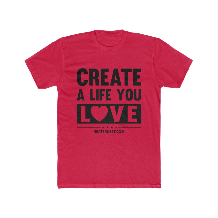 Create A Life You Love Cotton Crew Tee