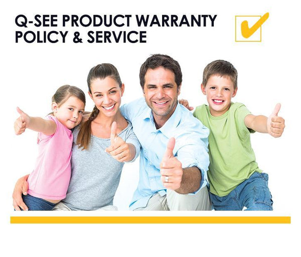 Q-See Product Warranty Policy & Service