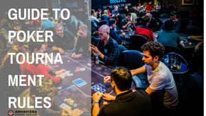 Guide to Poker Tournament Rules