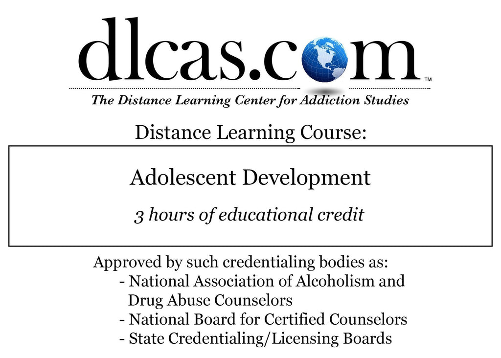 Adolescent Development (3 hours)