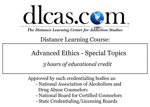 Advanced Ethics - Special Topics (3 hours)