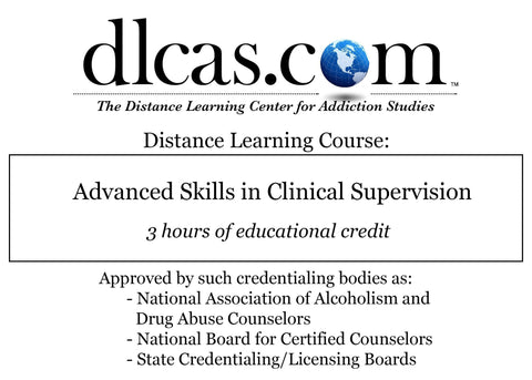 Advanced Skills in Clinical Supervision (3 hours)