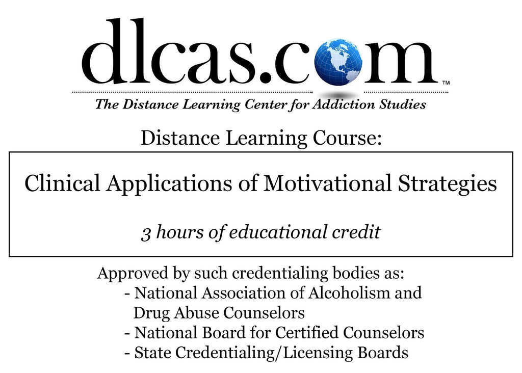 Clinical Applications of Motivational Strategies (3 hours)