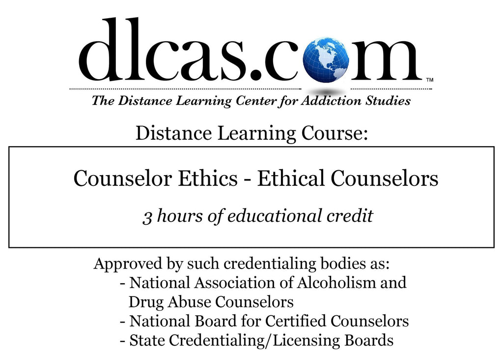 Counselor Ethics - Ethical Counselors (3 hours)