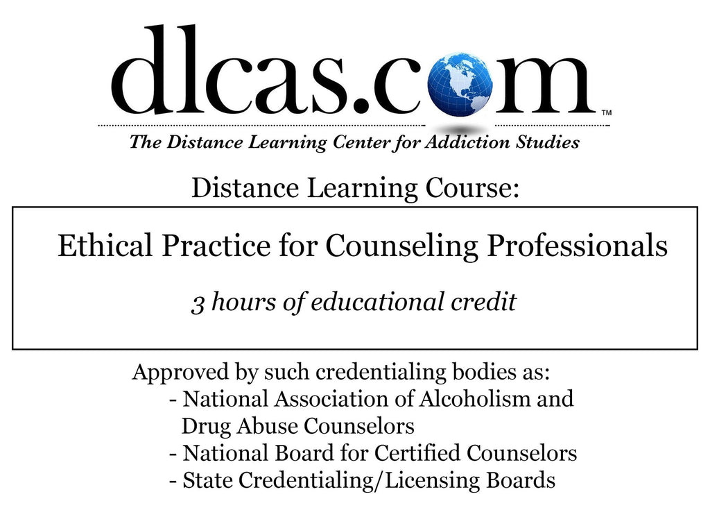 Ethical Practice for Counseling Professionals (3 hours)