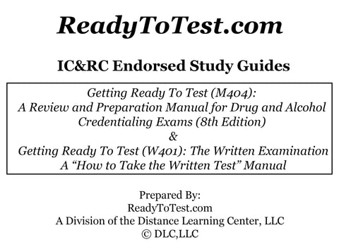 IC&RC Endorsed Getting Ready To Test Study Manuals – DLC, LLC