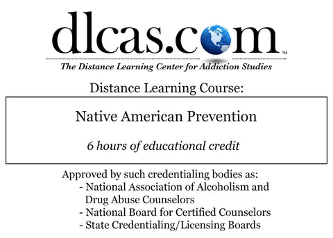 Native American Prevention (6 hours)