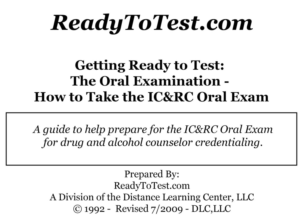 Getting Ready To Test (O402): The Oral Examination