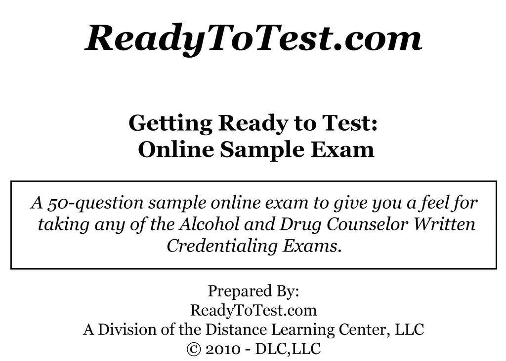Getting Ready To Test (T405): Online Sample Exam