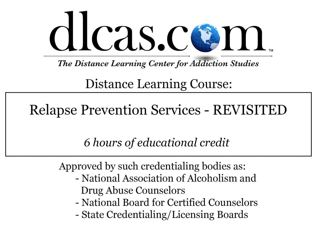 Relapse Prevention Services - REVISITED (6 hours)