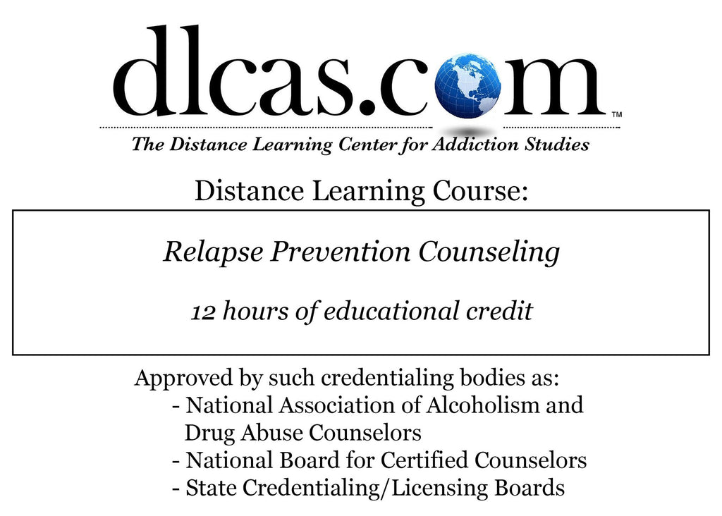 Relapse Prevention Counseling (12 hours)