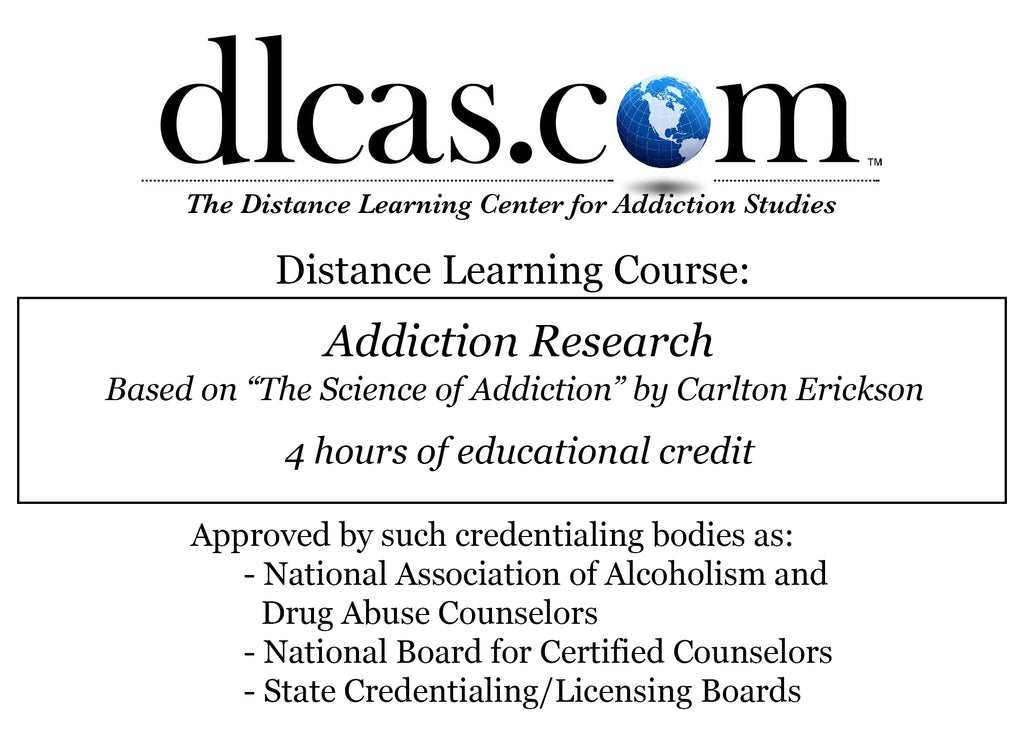 "Addiction Research Based on ""The Science of Addiction"" by Carlton Erickson (4 hours)"