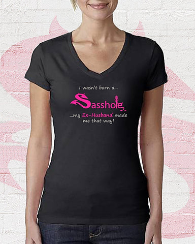 "SASSHOLE® ""EX-HUSBAND"" T-Shirt"