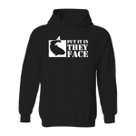 #PUTITINTHEYFACE Classic Heavy Hoodie