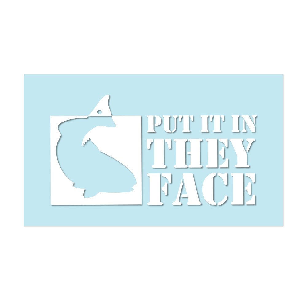 "#PUTITINTHEYFACE - 6"" White Decal - Hat Mount for GoPro"