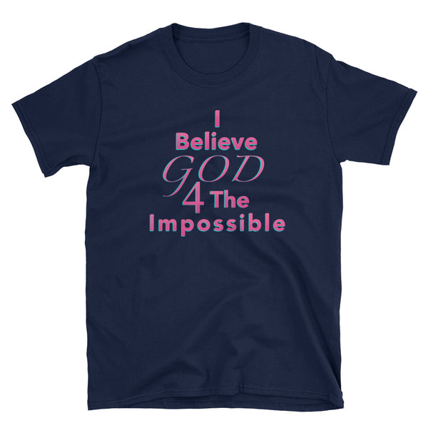 I Believe T-Shirt (Pink)