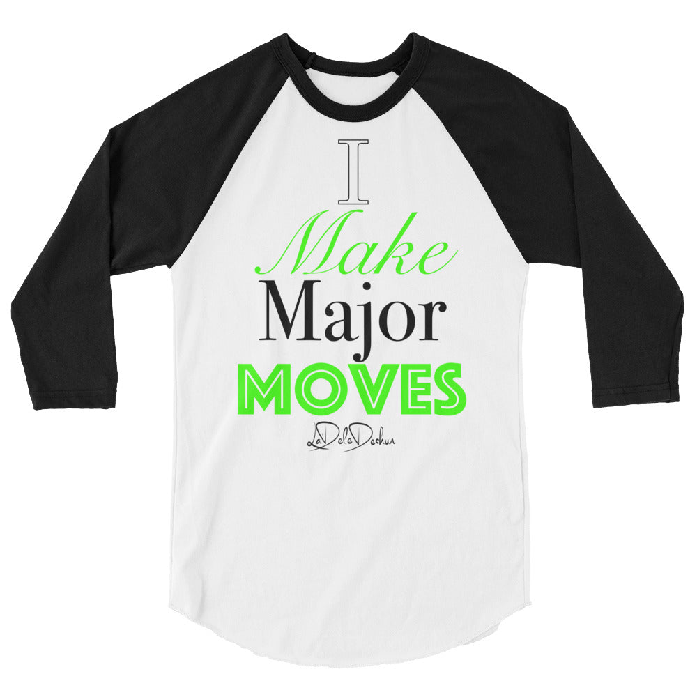 Major Moves raglan shirt