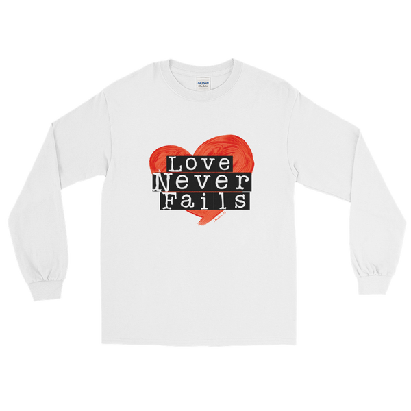 Love Never Fails - Long Sleeve T-Shirt