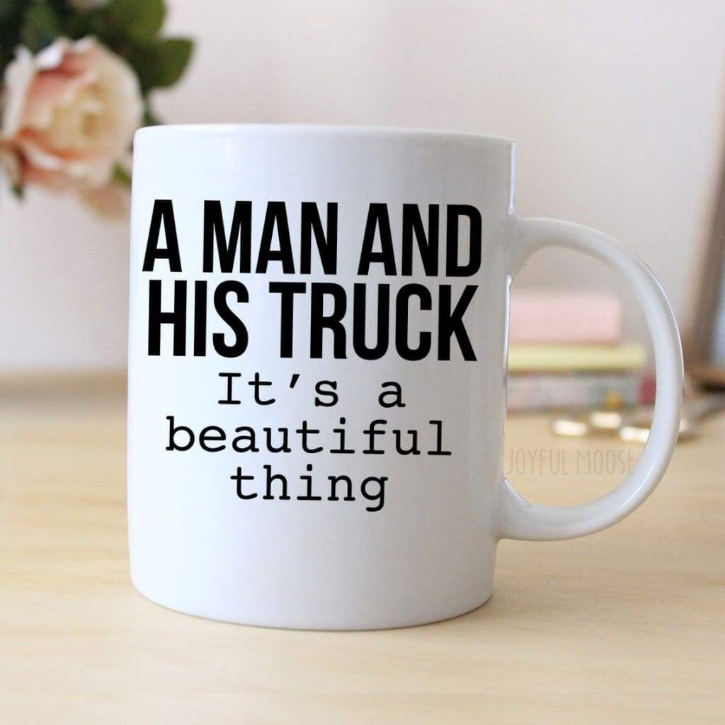 A Man & His Truck Coffee Mug for Men - Gift for Him